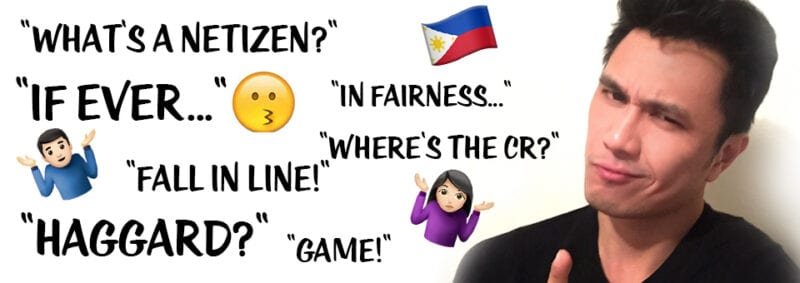 22 of my Favorite Filipino-isms