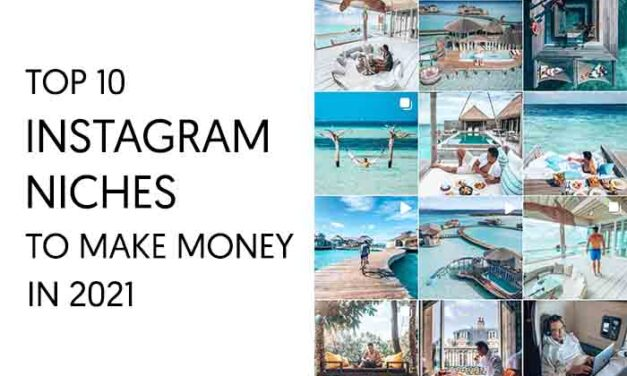 10 Top Instagram Niches to Make MONEY IN 2021